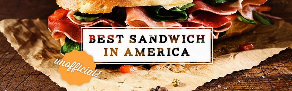 Best Sandwich in America! (Unofficial)