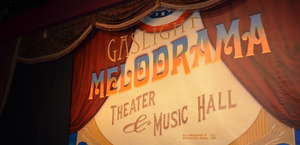 Gaslight Melodrama Theatre and Music Hall